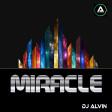 DJ Alvin - Miracle