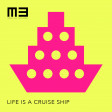 Life is a Cruise Ship
