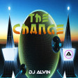 DJ Alvin - The Change