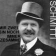 SCHMITTI - MIR ZWEI SIN NOCH IMMER ZESAMME