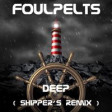 Deep (Shipper´s Remix)